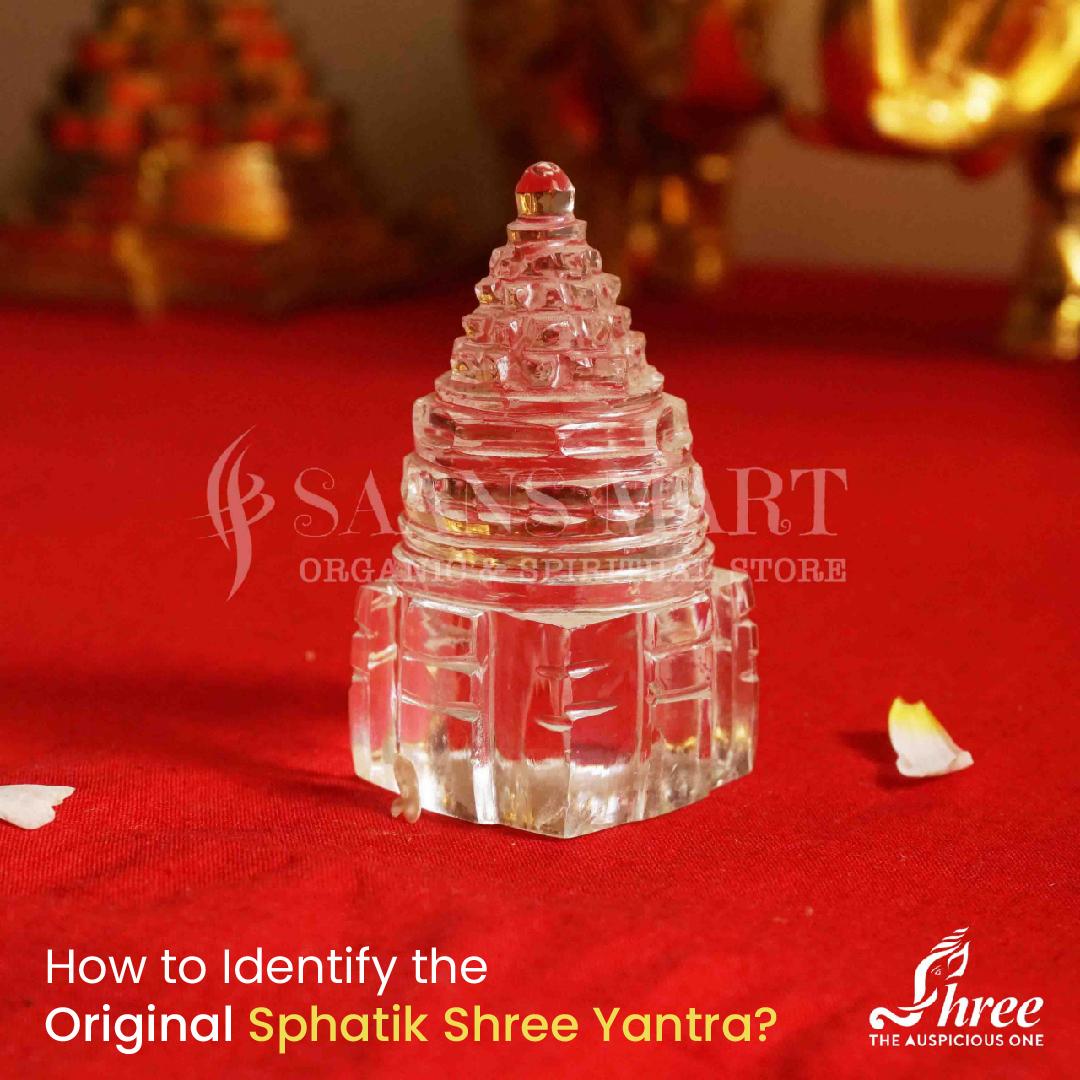 How to Identify the Original Sphatik Shree Yantra?