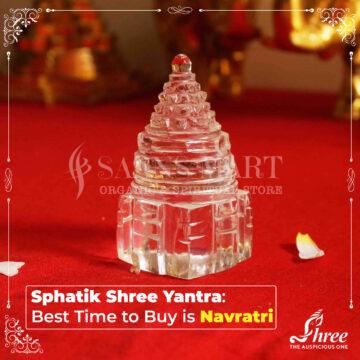 Sphatik Shree yantra Best time to buy is Navratri
